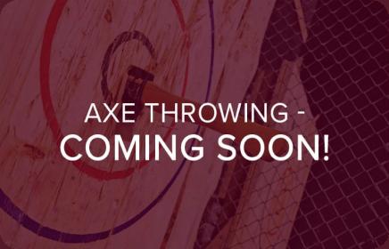 axe throwing coming soon